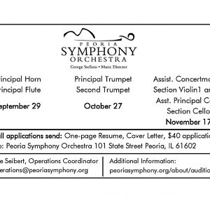 Peoria Symphony Announces Multiple Auditions--Horn, Flute, Trumpet and Strings